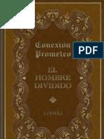 CONEXIÓN PROMETEO - El Hombre Dividido (pdf)