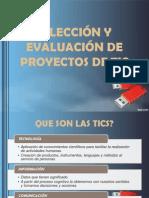 SELECCIÓN Y EVALUACIÓN DE PROYECTOS DE TIC