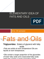 Elementary Idea of Fats and Oils