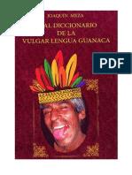 Real Diccionario de La Vulgar Lengua Guanaca