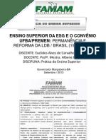 ENSINO SUPERIOR DA ESG E O CONVÊNIO UFBA PREMEN