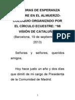 Palabras de Esperanza Aguirre en El Almuerzo Coloquio Organizado Por El Circulo Equestre Mi Vision de Cataluna