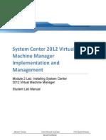 System Center 2012 Virtual Machine Mgr Module 2 Lab v1.0