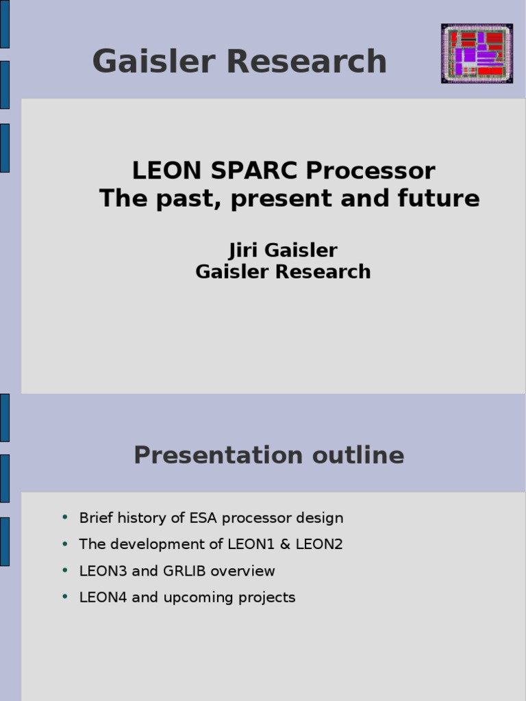 LEON3 SPARC Processor, The Past Present and Future | Mips