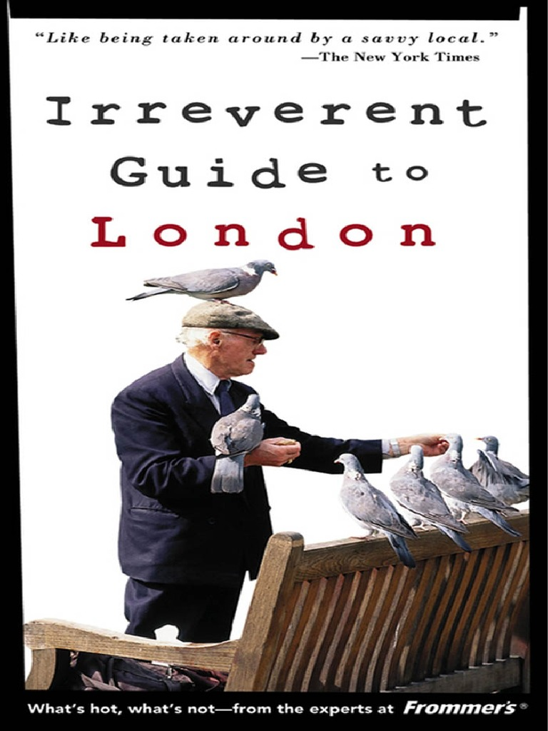 Irreverent Guides Donald Olson Frommers Guide To London 2004
