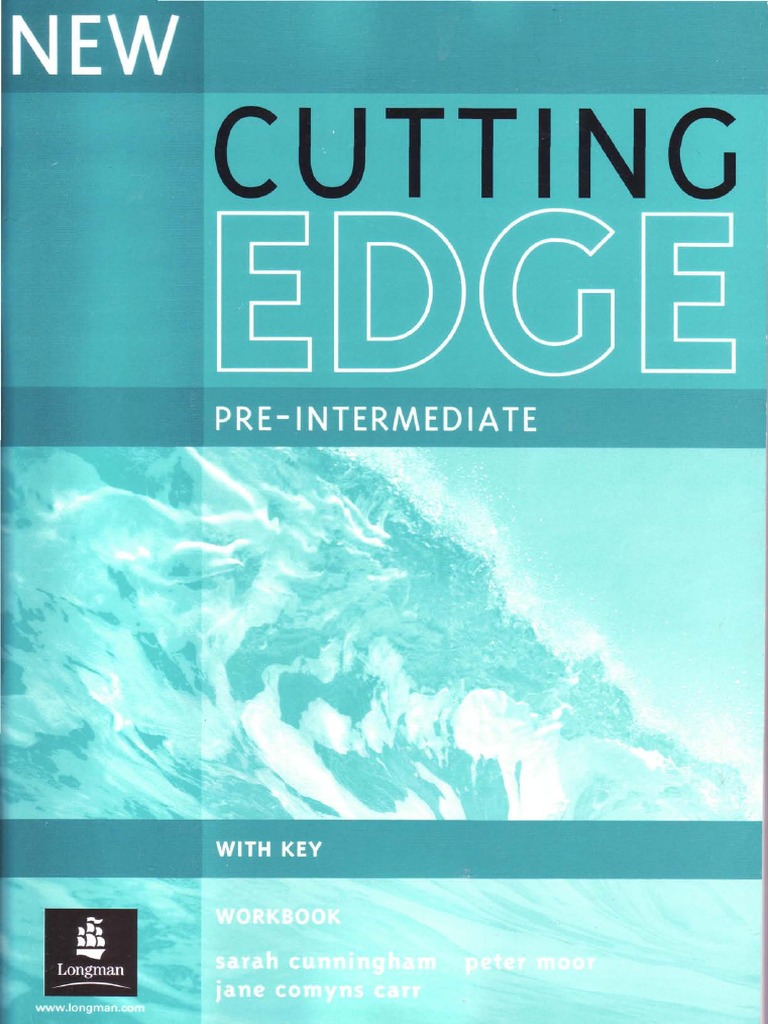 Workbooks cutting edge workbook : 78047544 02 New Cutting Edge Pre Intermediate Workbook