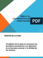 TEMA Nº 02. LOS PRINCIPIOS ECONÓMICOS CONSTITUCIONALES