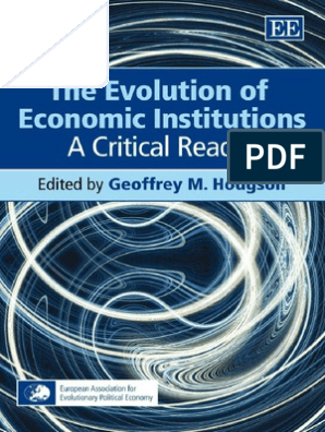 Hodgson 2007 The Evolution of Economic Institutions