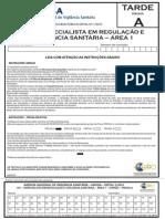 401 – ESPECIALISTA EM REGULAÇÃO E VIGILÂNCIA SANITÁRIA - ÁREA 1 - PROVA A_ESPECÍFICO (TARDE)