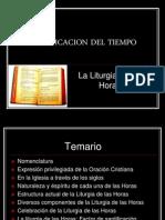Santificacion Del Tiempo Liturgia de Las Horas