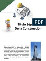 Titulo Séptimo del reglamento de construcción