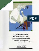 Escudero, Luis - Los Centros Comerciales Espacios Posmodernos de Ocio y Consumo