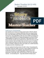 Part 9 - Master-Teacher (Luke 6:12-49)