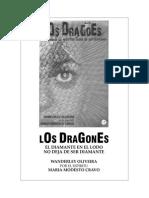 Los Dragones