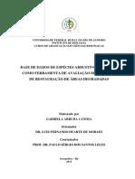 CANOSA, G. A. - 2013 - Base de dados de espécies arbustivo-arbóreas como ferramenta para avaliação de projetos de restauração de áreas degradadas