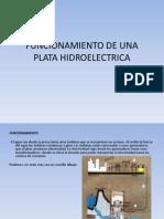 Funcionamiento de Una Hidroelectrica