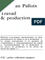 16.Travail Et Production-1974.Palloix