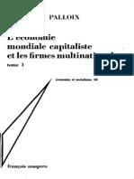 16.Economie Mondiale Capitaliste Et Les Firmes Multinationales Tome I.1975.Palloix