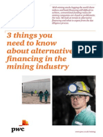 PWC, Alternative Financing in the Mining Industry, July 9, 2013.