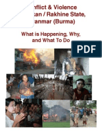 CONFLICT & VIOLENCE IN ARAKAN/RAKHINE STATE, MYANMAR (BURMA) - What is Happening, Why, and What To Do