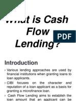 8 - What is Cash Flow Lending( Edit)
