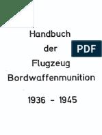 Handbuch der Flugzeug Bordwaffenmunition 1936-1945