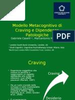 [P52] Rimini 2013 Caselli Modello Metacognitivo Di Craving