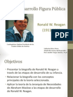 Análisis Desarrollo aplicando la Teoría de la Jerarquía de Necesidades de Abraham Maslow  - Ronald Reagan