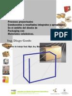 Procesos proyectuales conducentes a resultados integrales y apropiables en el ámbito del diseño de packaging con materiales celulósicos.