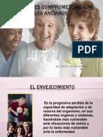 Autoridades Comprometidas Con El Bien de Los Ancianos