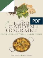The Herb Garden Gourmet Grow Herbs, Eat Well and Be Green