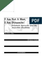 I Am Not a Man, I Am Dynamite! Nietzsche and Anarchism