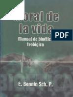 BONNIN, E. - Moral de la vida. Manual de Bioética teológica- Dabar, México 2005.pdf