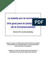 GERARD VAN DEN AARDWEG - La batalla por la normalidad. Una guía para la terapia de la homosexualidad