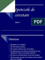 Curs 6. MTCE Formularea Ipotezelor