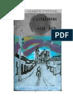 Graham Greene - Caminos Sin Ley