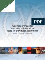 Clasificación Industrial Internacional Uniforme de todas las actividades economicas CIIUR revision 3.1 DANE