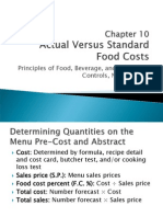 Chapter 10 Monitoring Foodservice Operations III Actual Versus Standard Food Costs