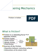 Friction in Action