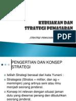 i.kebijakan Dan Strategi Pemasaran