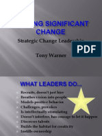 Change Leadership- Leading Significant Change