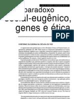 04. (Genética e ética) O Paradoxo Social Eugênico, Genes e Ética - N. M. V. Bizzo