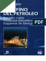 Wauquier, J. P. - El Refino Del Petroleo