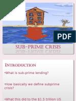 Sub-prime Crisis Ppt