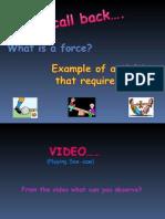 Understanding Effect of Forces