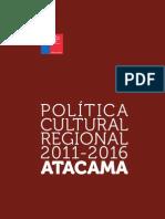 ATACAMA Politica Cultural Regional 2011 2016 Web