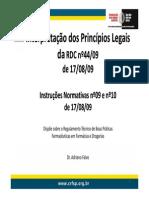 Interpretação RDC 44 e 17