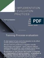Traninig Implementation and Evaluation Pratices