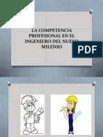 3 La Competencia Profesional en El Ingeniero Del Nuevo Milenio