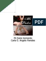 Mi Dulce Tormento - Carla Angelo